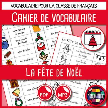 Booklet to teach vocabulary in French/FFL/FSL: Noël/Christimas