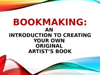 Bookmaking:  Altered Art Project