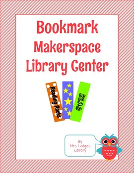 Bookmark Makerspace Library Center