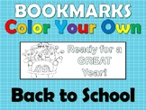 Bookmarks- Color Your Own- Back to School