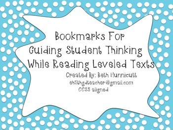 Bookmarks For Guiding Student Thinking with Leveled Texts
