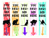 Bookmarks - You Pawsed Here Cat Bookmark (set of 5)