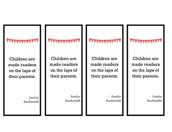 Bookmarks for Parents - Children Are Made Readers Quote