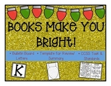 Books Make You Bright! Perfect Holiday Book Review Bulletin Board! CCSS