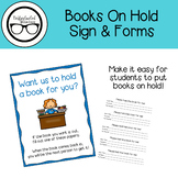Books On Hold Sign & Forms