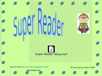 Super Reader Song (and activities)