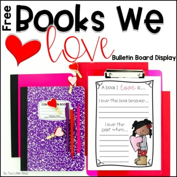Books We Love-Valentine's Day Themed Bulletin Board Display