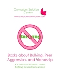 Books about Bullying, Peer Aggression, and Friendship {FREE! Resource List}