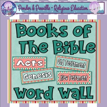 Books of The Bible Word Wall ~ 91 Cards for The Old and New Testament