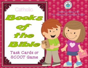 Books of the Bible Task Cards or SCOOT Game - Catholic