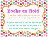 Books on Hold Sign - Library Media Center