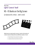 Books to Movies (MS - HS Books on the Big Screen)