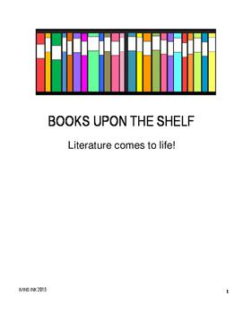 BOOKS UPON THE SHELF ~ Literature comes to life!