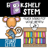STEM Activities for Stuart Little - Bookshelf STEM
