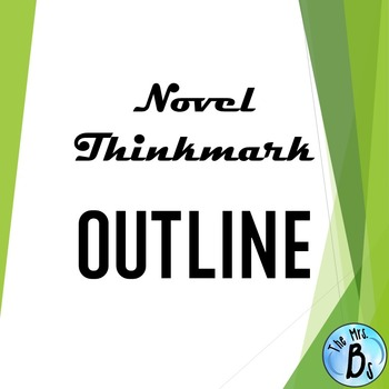 Novel Thinkmark Outline {CCSS}