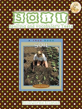 Bookworms Aligned Soil Spelling and Vocabulary Tests