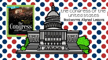 Bookworms Aligned The Congress of the United States Lesson PowerPoints