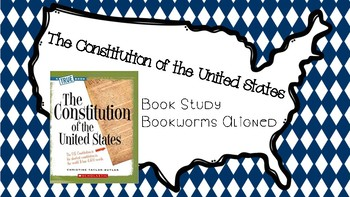 Bookworms Aligned The Constitution of the United States Lesson Powerpoints