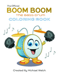 Boom Boom the Bass Drum / Characters Coloring BookCart,Onl