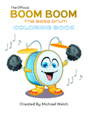 Boom Boom the Bass Drum 'Coloring Book""