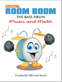 Boom Boom the Bass Drum - Music and Math