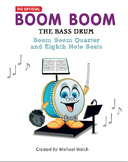 Boom Boom the Bass Drum - Quarter and Eighth Note Beats