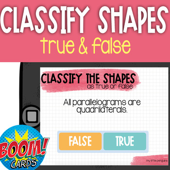 Boom Card Deck: Classifying Shapes with True and False Statements
