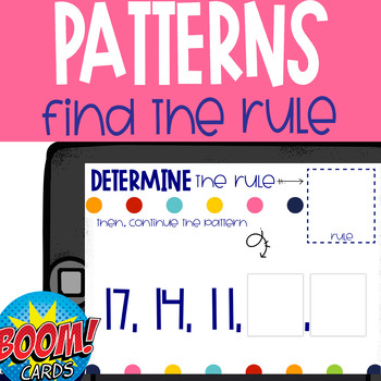 Boom Card Deck: Determine the Rule-Finish the Pattern