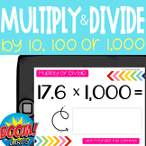 Boom Card Deck: Multiply & Divide by Powers of 10 (10, 100, & 1,000)