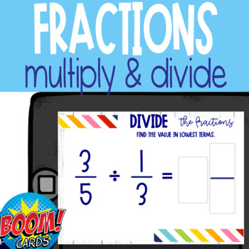 Boom Card Deck: Multiply and Divide Fractions