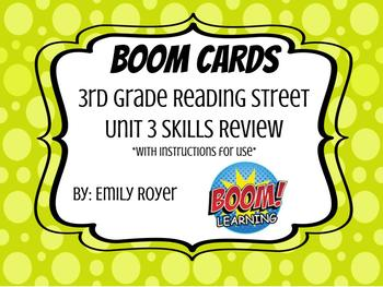 Boom Cards- 3rd Grade Reading Street-Unit 3 Skills