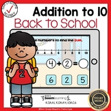 Boom Cards Addition to 10 Back to School