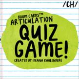 Boom Cards™️ Articulation Quiz Game- CH