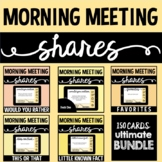 Boom Cards BUNDLE™   Ultimate Morning Meeting Share Prompts