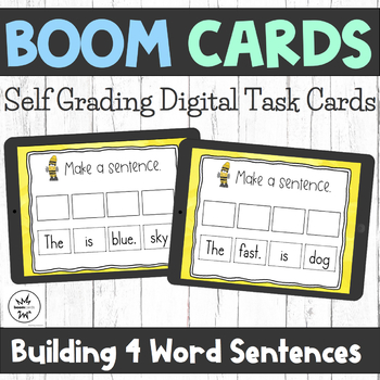 Boom Cards - Building 4 Word Sentences