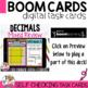 Boom Cards Decimals Practice