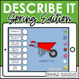 Boom Cards | Describe It : Spring  | Speech Therapy Distance Learning Describing