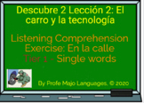 Boom Cards: Descubre2 L2: Listening comprehension for En La Calle