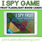 Boom Cards™ Digital Task Cards: I Spy Fruit Flashlight Game