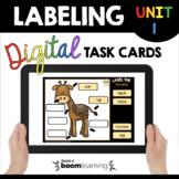 Boom Cards™ Digital Task Cards - Labeling - Kindergarten -