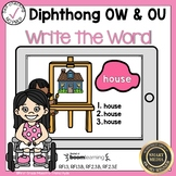 Boom Cards Diphthongs OW and OU  Write the Word