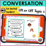 BOOM Cards | Digital Speech Therapy | Conversation On or O