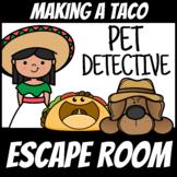 Boom Cards Escape Room Pet Detective #6 Making a Taco | Cinco De Mayo