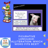 Boom Cards- Figurative Language- Alliteration: Which Word Fits Best?