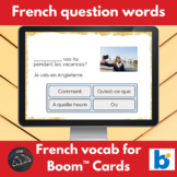 Boom Cards™ - French - Question Words