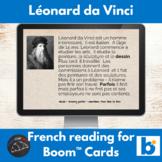 Boom Cards™  - Leonardo Da Vinci reading for French learners