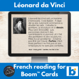 Boom Cards™  - Leonardo Da Vinci reading for French learners
