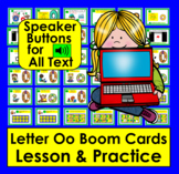 Boom Cards Letter Oo Lessons and Practice:  Audio for ALL Text!
