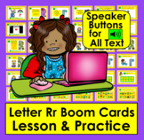 Boom Cards Letter Rr Lessons and Practice:  Audio for ALL Text!