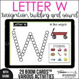 Boom Cards - Letter W (Recognition, discrimination, letter